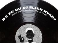 DJ: ER DU DJ ELLER HVAD?